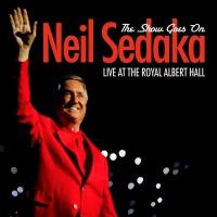The Show Goes On - Live At The - Neil Sedaka