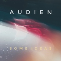Some Ideas - Audien