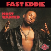 Most Wanted - Fast Eddie
