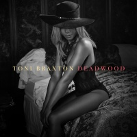 Deadwood - Toni Braxton