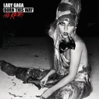 Born This Way - The Remix - Lady Gaga