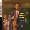 Used To Be Duke - Johnny Hodges