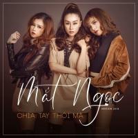 Chia Tay Thôi Mà (Single) - Mắt Ngọc