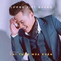 Thì Thầm Mùa Xuân (Remix Single) - Lương Viết Quang