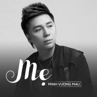 Mẹ (Single) - Minh Vương M4U