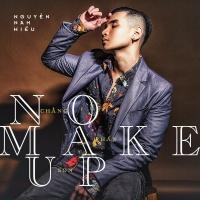 Chẳng Phấn Son (No Makeup) (Single) - Nguyễn Nam Hiếu
