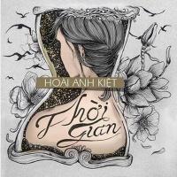 Thời Gian (Single) - Hoài Anh Kiệt