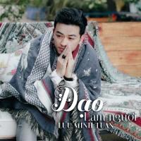 Đạo Làm Người (Single) - Lưu Minh Tuấn