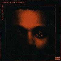 My Dear Melancholy - The Weeknd