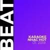 Beat Karaoke Nhạc Hot Tháng 01/2018 - Various Artists