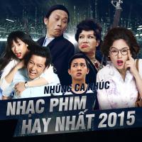 Những Bài Hát Nhạc Phim Việt Hay Nhất 2015 - Various Artists