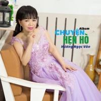 Chuyện Hẹn Hò - Hương Ngọc Vân