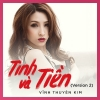 Tình Và Tiền (Version 2) (Single) - Vĩnh Thuyên Kim