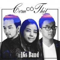 Cơm Có Thịt (Single) - 16s Band