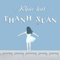 Khúc Hát Thanh Xuân (Tuyển Tập Trữ Tình)