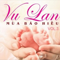 Những Bài Hát Dành Cho Mùa Vu Lan (Vol.3) - Various Artists