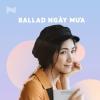 Ballad Ngày Mưa - Various Artists