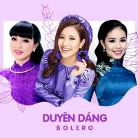 Duyên Dáng Bolero - Various Artists