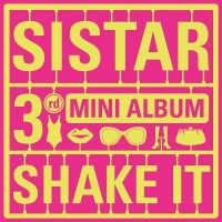 Shake It (3rd Mini Album) - Sistar