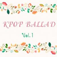 Những Bài Hát Ballad Hàn Quốc Hay Nhất (Vol.1) - Various Artists