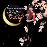 Nửa Vầng Trăng - Hương Ngọc Vân