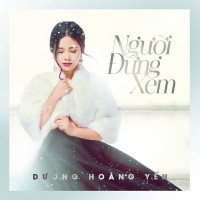 Người Đứng Xem (Single) - Dương Hoàng Yến