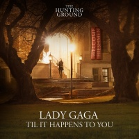 Til It Happens To You - Lady Gaga