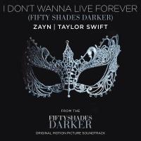 I Don't Wanna Live Forever (Fi - Zayn