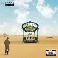 Encore - DJ Snake