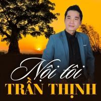 Nội Tôi - Trần Thịnh