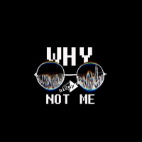 Why Not Me (Single) - Hiderway