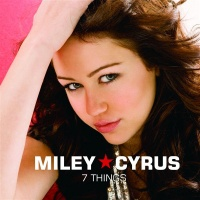 7 Things (Single) - Miley Cyrus