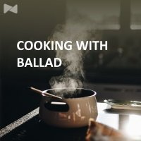 Cooking With Ballad - Various Artists