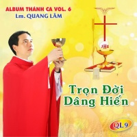 Trọn Đời Dâng Hiến - Quang Lâm