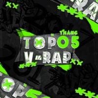 Nhạc Hot Rap Việt Tháng 05/2017 - Various Artists