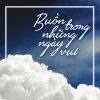 Buồn Trong Những Ngày Vui - Various Artists