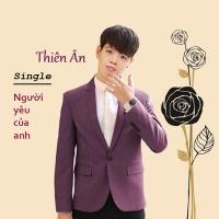 Người Yêu Của Anh (Single) - Thiên Ân