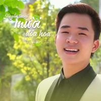 Huyền Thoại Mười Đóa Hoa (Single) - Thanh Tài