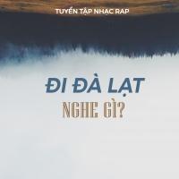 Đi Đà Lạt Nghe Gì? - Various Artists