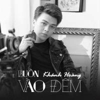 Buồn Vào Đêm (Single) - Khánh Hoàng