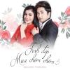 Tình Đẹp Mùa Chôm Chôm 3 (Single) - Phương Nhạc, Bằng Cường
