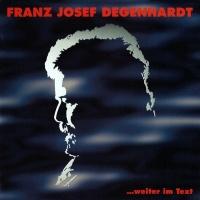 ...weiter im Text - Franz Josef Degenhardt