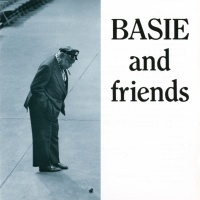 Count Basie And Friends - Count Basie