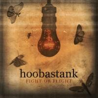 Fight or Flight - Hoobastank