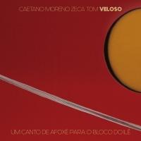 Um Canto De Afoxé Para O Bloco - Caetano Veloso