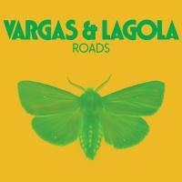 Roads - Vargas & Lagola