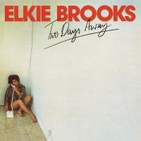 Two Days Away - Elkie Brooks