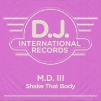 Shake That Body - MD III