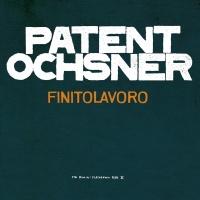 Finitolavoro - The Rimini Flas - Patent Ochsner