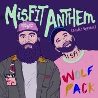 Misfit Anthem - Social Club Misfits